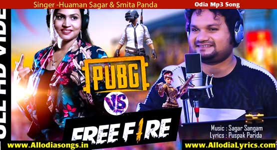 Pubg Vs FreeFire Odia New Masti Humane Sagar Song Download